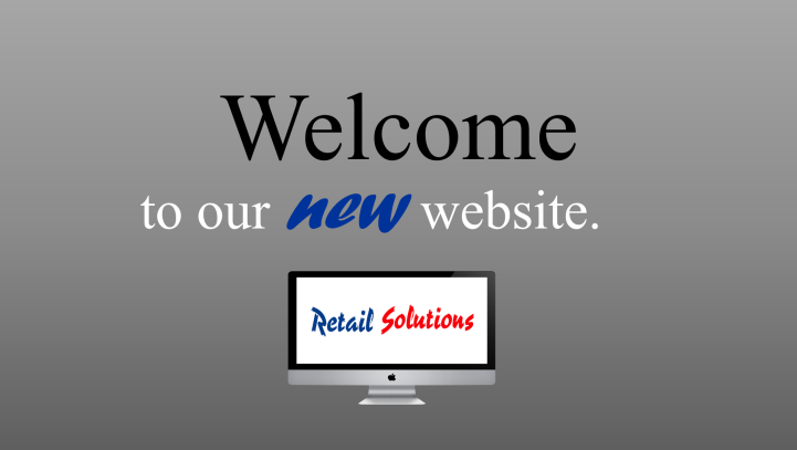 It's here! Welcome to the launch of Retail Solutions new website!